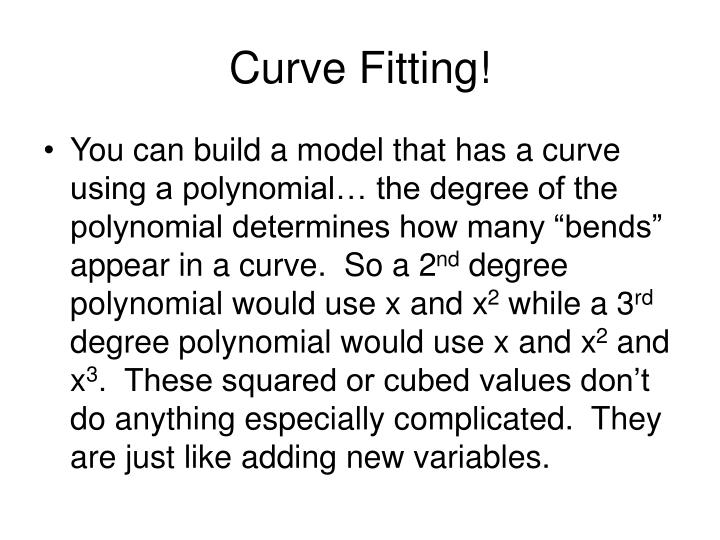 Curve Fitting!