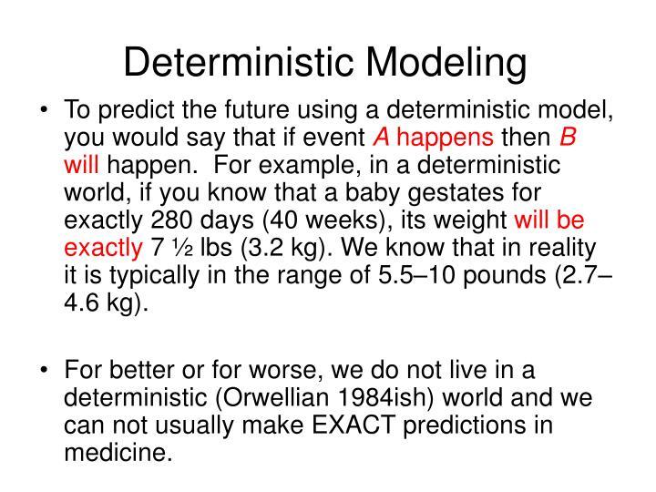 Deterministic Modeling