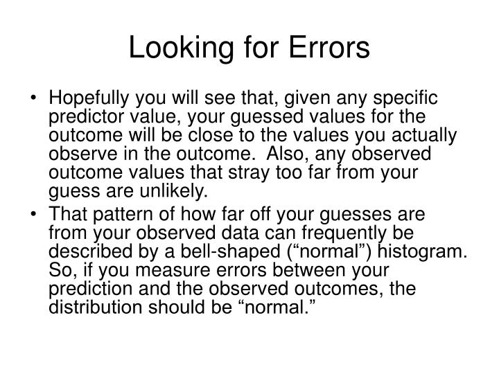 Looking for Errors