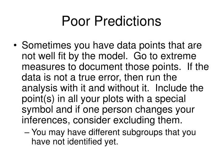 Poor Predictions