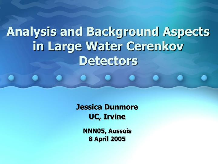 Analysis and background aspects in large water cerenkov detectors
