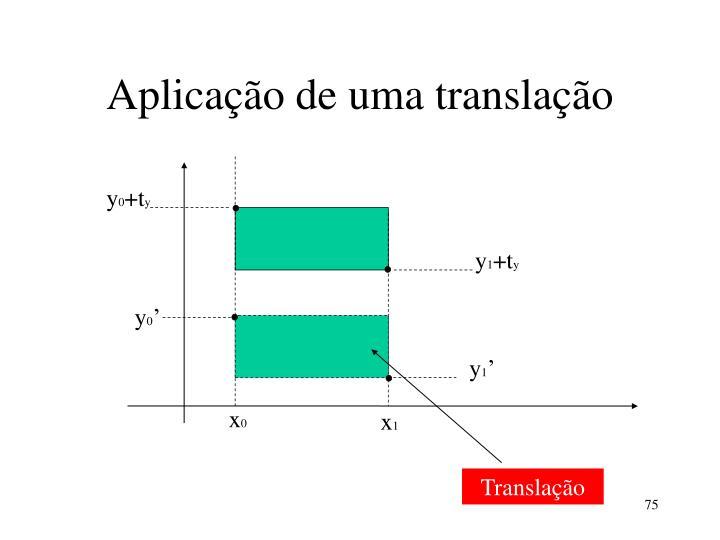 Aplicação de uma translação