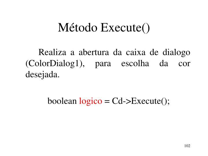 Método Execute()
