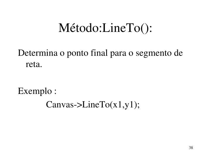 Método:LineTo():
