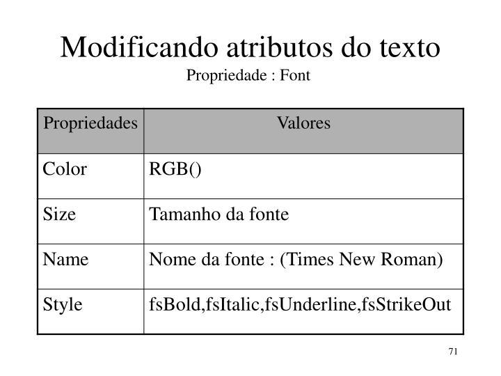 Modificando atributos do texto
