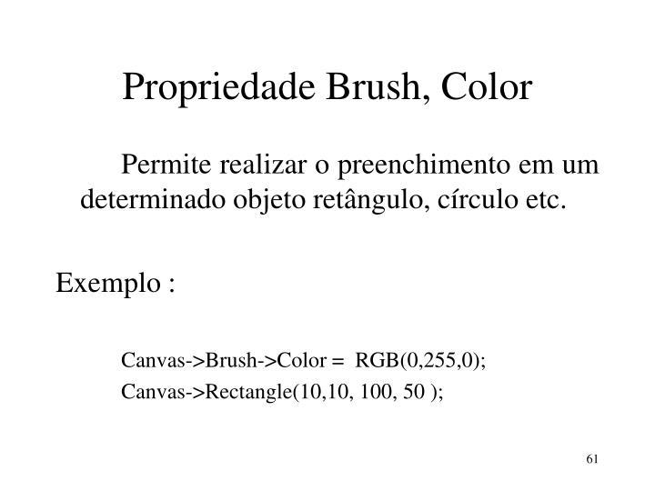 Propriedade Brush, Color
