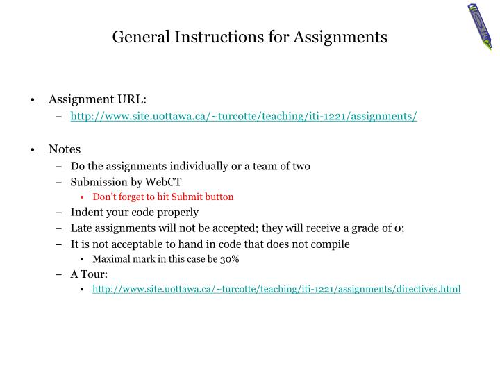 General instructions for assignments