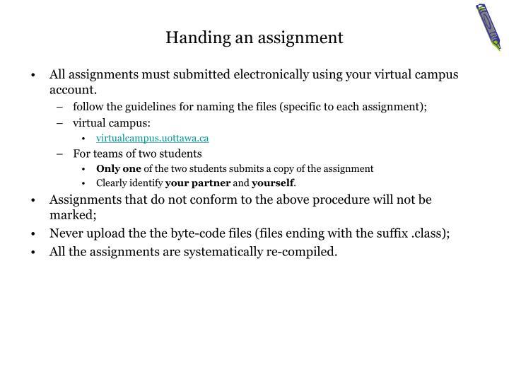 Handing an assignment