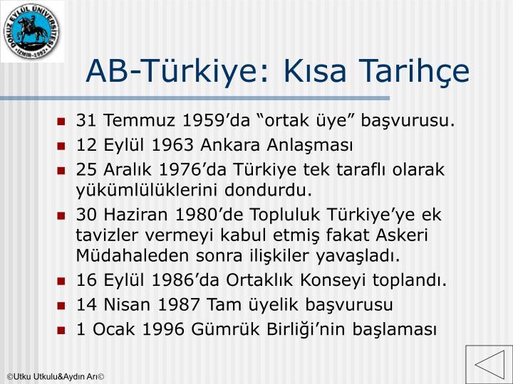 AB-Türkiye: Kısa Tarihçe
