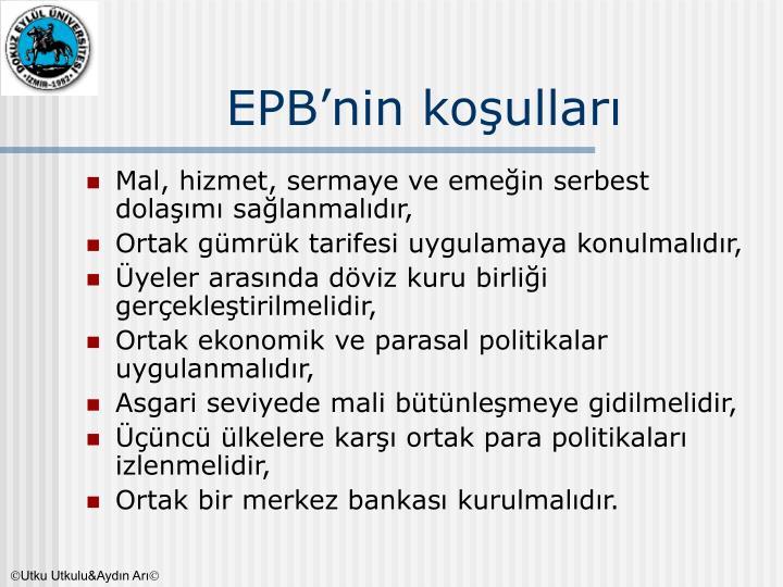 EPB'nin koşulları