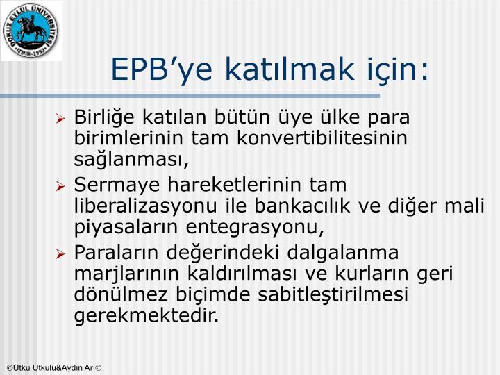 EPB'ye katılmak için: