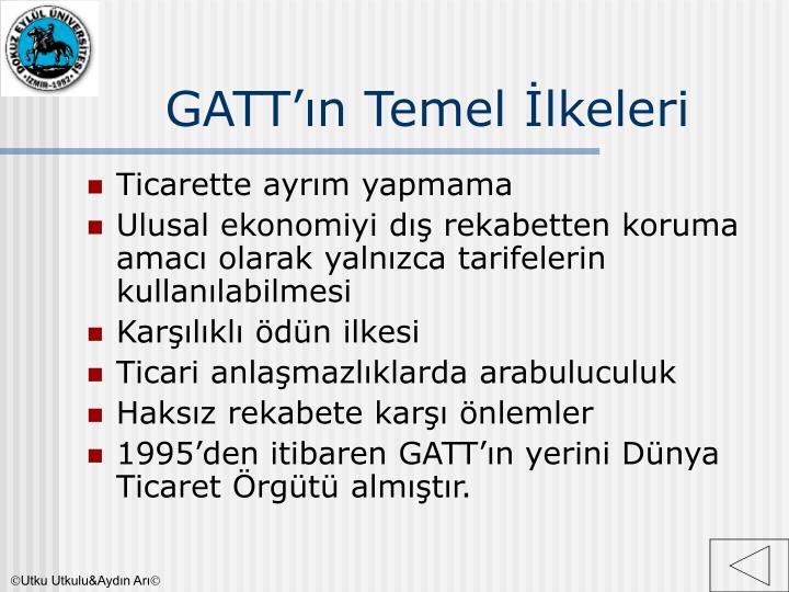GATT'ın Temel İlkeleri
