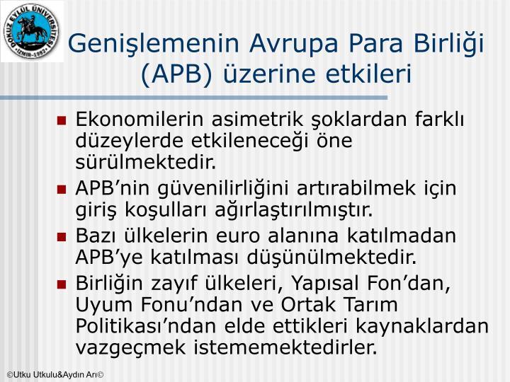 Genişlemenin Avrupa Para Birliği (APB) üzerine etkileri