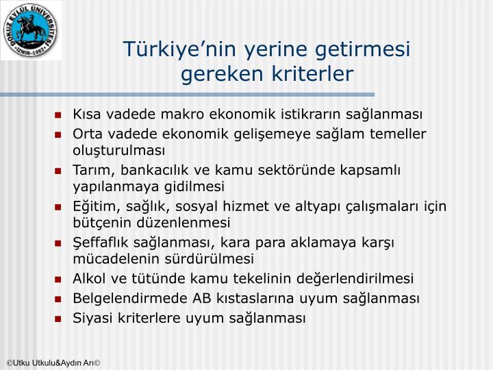 Türkiye'nin yerine getirmesi
