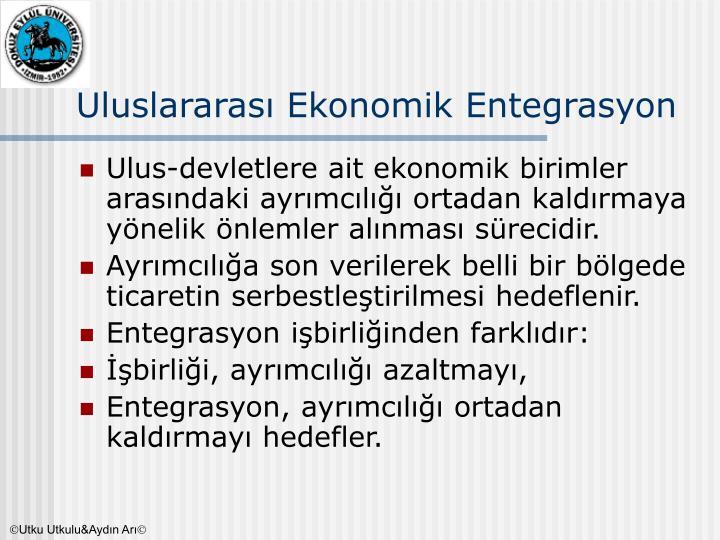 Uluslararası Ekonomik Entegrasyon