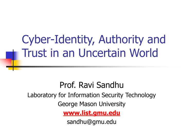 Cyber identity authority and trust in an uncertain world