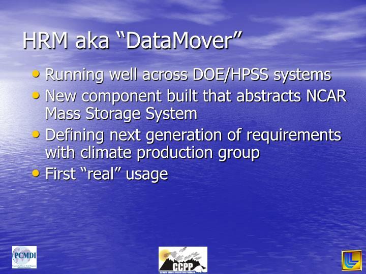 """HRM aka """"DataMover"""""""