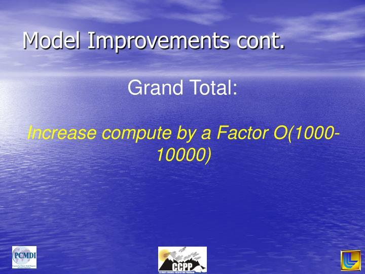 Model Improvements cont.