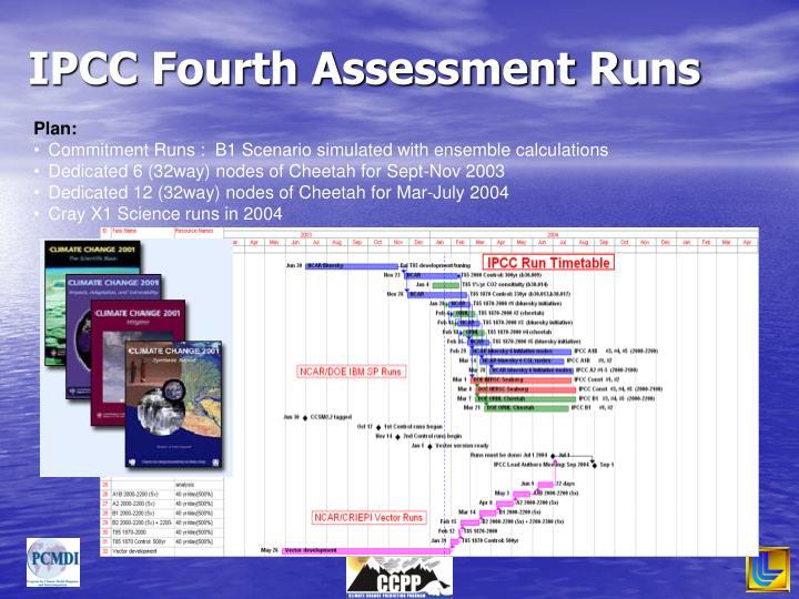 IPCC Fourth Assessment Runs