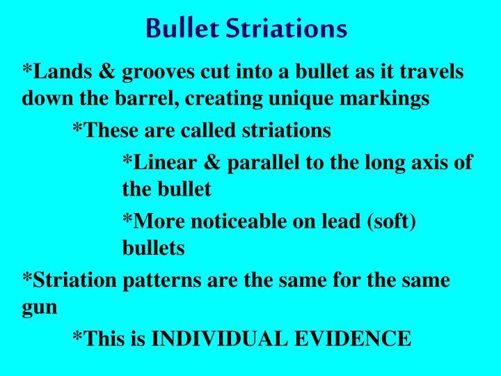 Bullet Striations