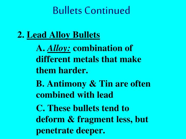 Bullets Continued