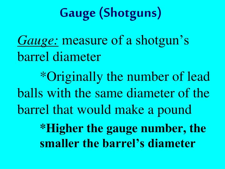 Gauge (Shotguns)