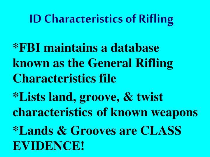ID Characteristics of Rifling