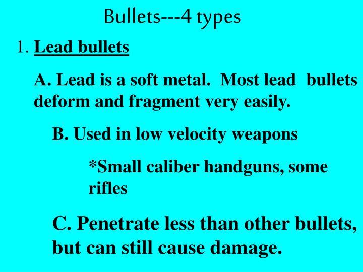 Bullets---4 types