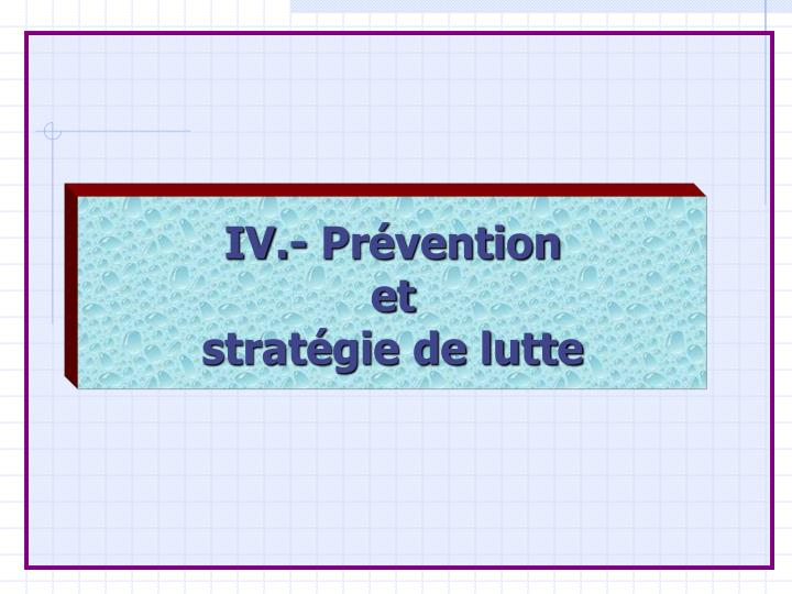 IV.- Prévention