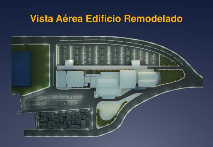 Vista Aérea Edificio Remodelado