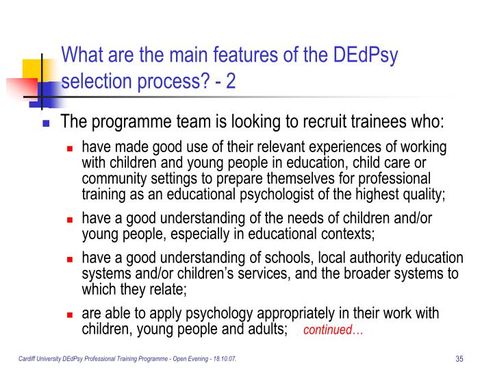 What are the main features of the DEdPsy selection process? - 2