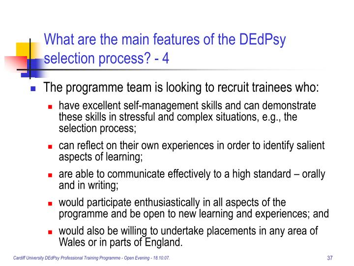 What are the main features of the DEdPsy selection process? - 4