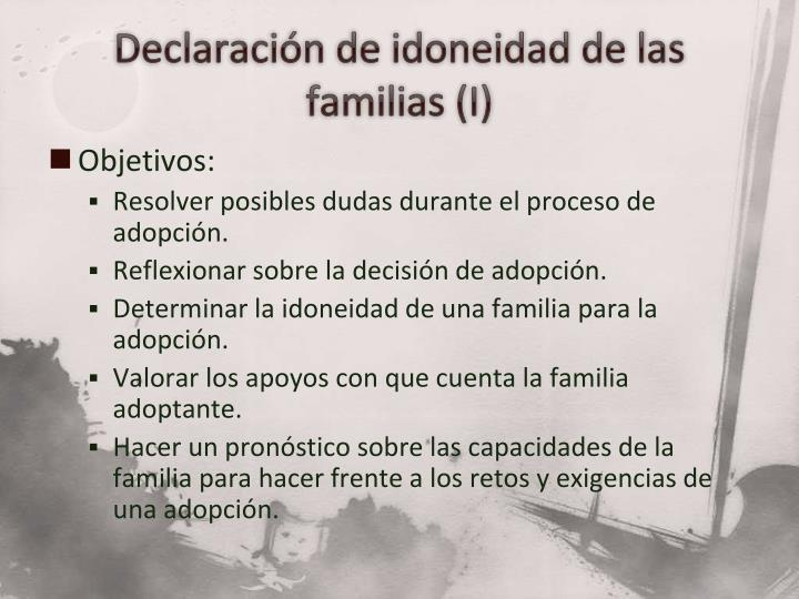 Declaración de idoneidad de las familias (I)
