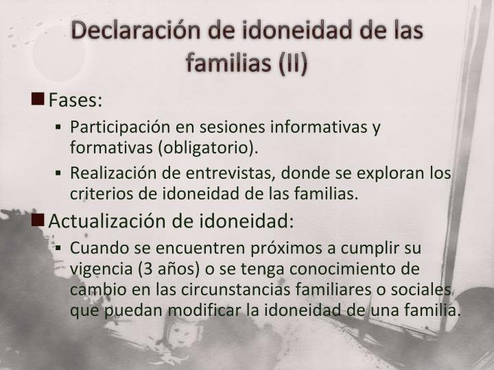 Declaración de idoneidad de las familias (