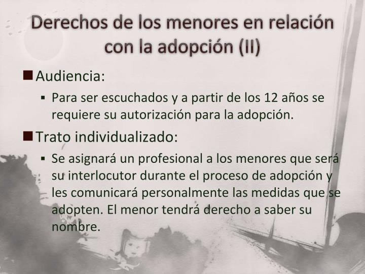 Derechos de los menores en relación con la adopción (II)