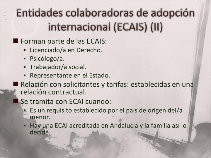 Entidades colaboradoras de adopción internacional (ECAIS) (