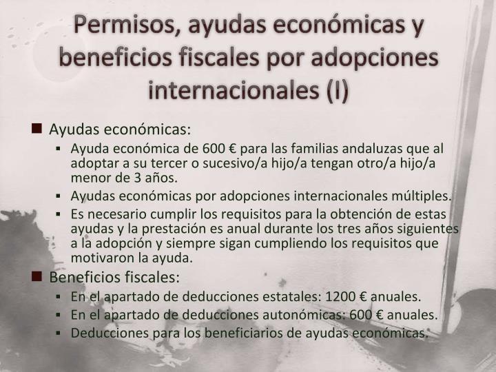 Permisos, ayudas económicas y beneficios fiscales por adopciones internacionales (I)