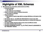 highlights of xml schemas