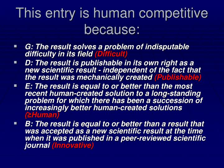 This entry is human competitive because: