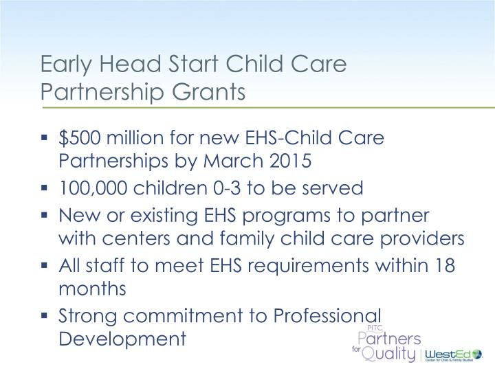 Early Head Start Child Care Partnership Grants