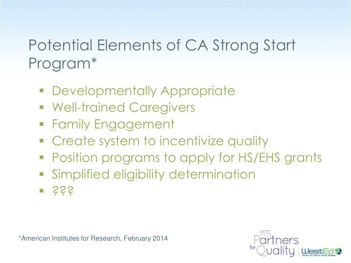 Potential Elements of CA Strong Start Program*