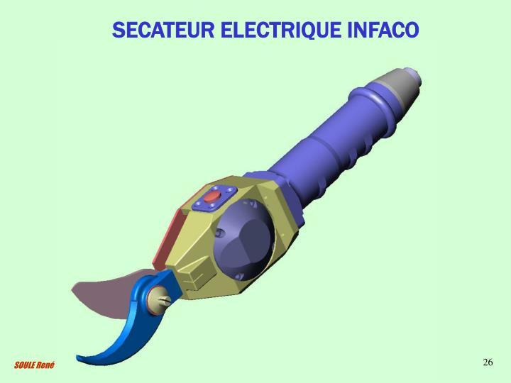 SECATEUR ELECTRIQUE INFACO