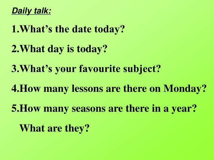 Daily talk: