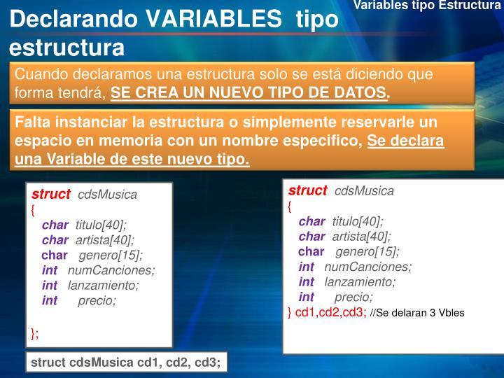 Variables tipo Estructura