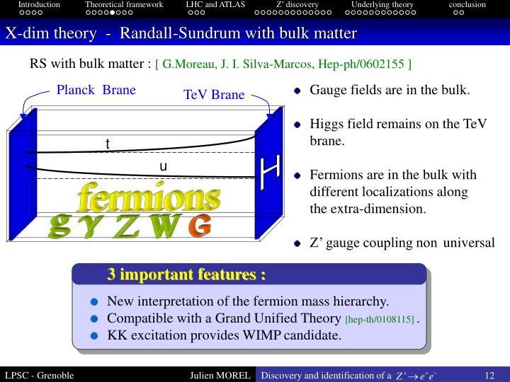 X-dim theory  -  Randall-Sundrum with bulk matter