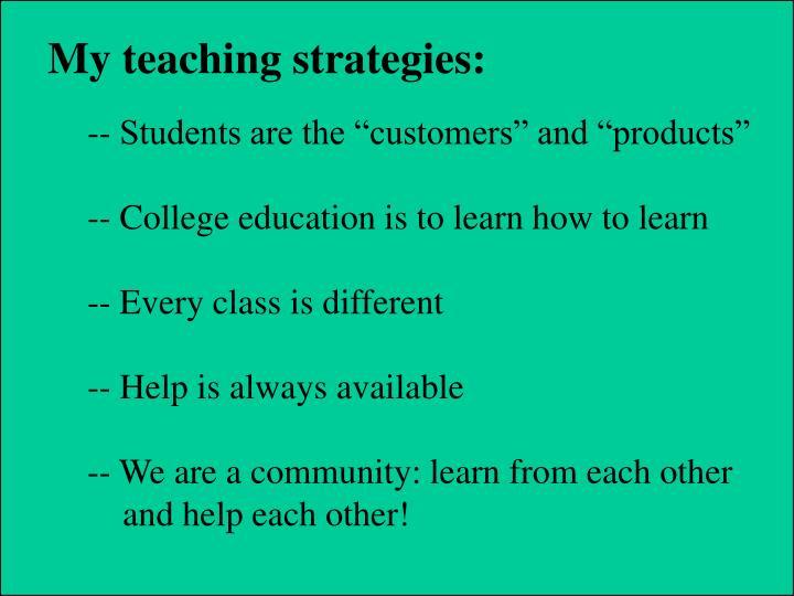 My teaching strategies: