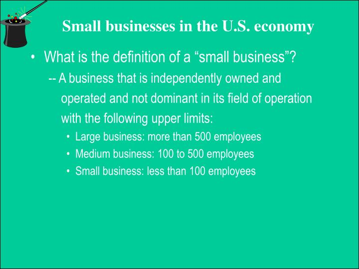 "What is the definition of a ""small business""?"