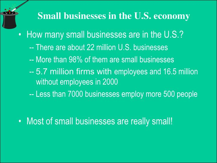 How many small businesses are in the U.S.?