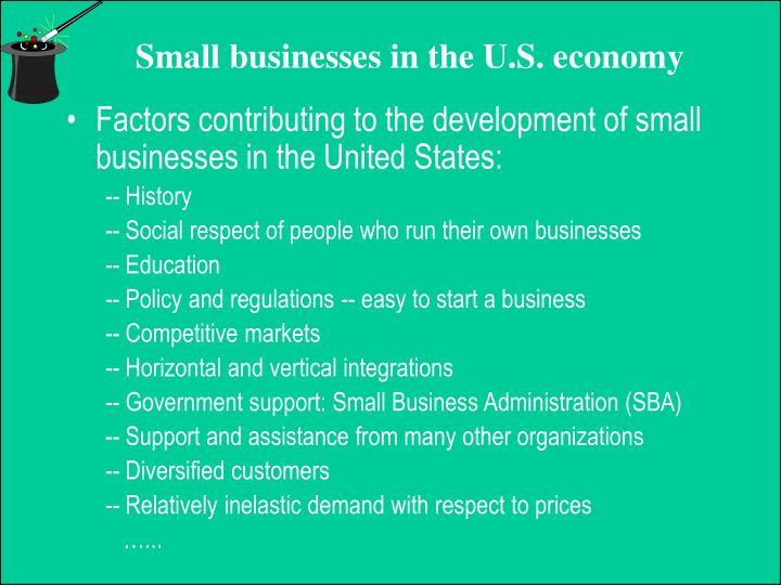 Factors contributing to the development of small businesses in the United States: