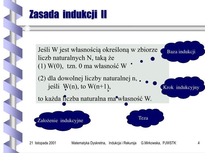 Zasada  indukcji  II